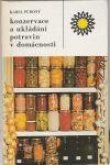 Konzervace a ukládání potravin v domácnosti - Půhoný