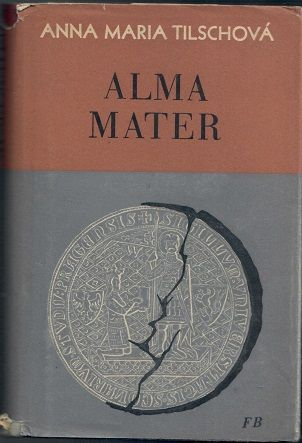 Alma Mater - Tilschová