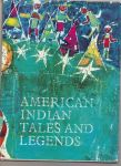 American Indian Tales and Legends - Hulpach