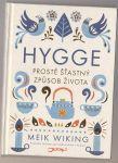 Hygge prostě šťastný způsob života - Wiking