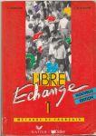 Libre Echange 1 Méthode de Francais