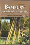 Bambusy pro zahrady a interiéry - Kastner