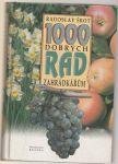 1000 dobrých rad zahrádkářům - Šrot