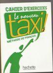 Le Nouveau Taxi! 2 - Cahier d'exercices - Hutchings