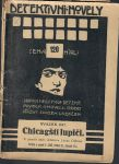 Chicagští lupiči Z pamětí amer. detektiva Léona Cliftona