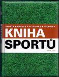 Kniha sportů (sporty, pravidla, taktiky, techniky) - Stubbs