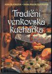 Tradiční venkovská kuchařka - Sládková