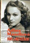 Adina Mandlová Fámy a skutečnost - Tabášek