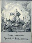 Čtení z Písma svatého: Zjevení sv. Jana, apoštola IV.