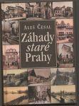 Záhady staré Prahy - Česal