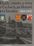Hrady, zámky, a tvrze v Čechách, na Moravě a ve Slezku VII. - Praha a okolí