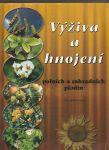 Výživa a hnojení polních a zahradních rostlin - Vaněk