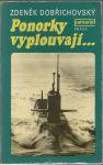 Ponorky vyplouvají ... - Dobřichovský