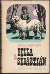 Bella a Sebastián Útulek na Velkém Baou - Aubryová
