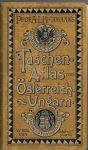 Taschen Atlas von Österreich-Ungarn - Hickmann