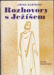 Rozhovory s Ježíšem - Kubíková