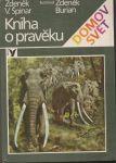 Kniha o pravěku - Špinar