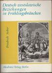 Deutsch-westslawische Beziehungen in Frühlingsbräuchen - Sieber