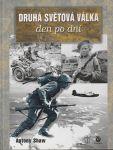 Druhá světová válka den po dni - Shaw