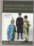 Vojáci studené války - Vogeltanz