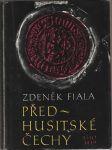 Předhusitské Čechy - Fiala