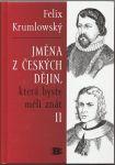 Jména z českých dějin, která byste měli znát II.  - Krumlowský