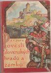 Pověsti slovenských hradů a zámků - Jura