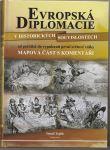 Evropská diplomacie v historických souvislostech - Teplík