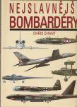 Nejslavnější bombardéry - Chant