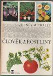 Člověk a rostliny - Michalec