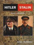 Hitler Stalin život v obrazech - Blundell