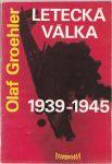 Letecká válka 1939-1945 - Groehler
