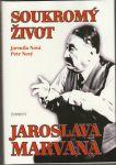 Soukromý život Jaroslava Marvana - Nová