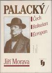 Palacký Čech Rakušan Evropan - Morava